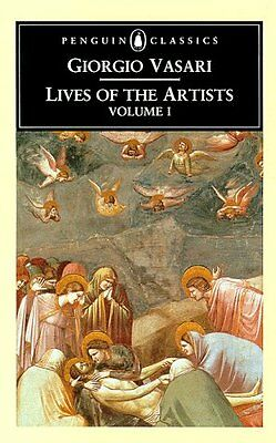 Lives of the Artists Volume 1