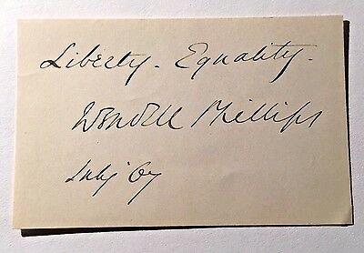 WENDELL PHILLIPS Abolitionist ANTI-SLAVERY Woman Suffrage Advocate AUTOGRAPH