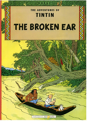 RAR! Tintin, The broken ear HERGE