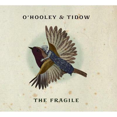 O'hooley And Tidow - Fragile The NEW CD