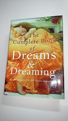 The Complete Book of Dreams and Dreaming by Pamela Ball (2005, Hardcover)