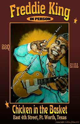 Freddie King Poster by Cadillac Johnson 12 x 18 in
