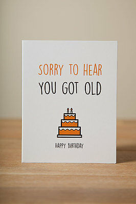 Greeting Card - Birthday, Funny, Quirky, Cute, Old