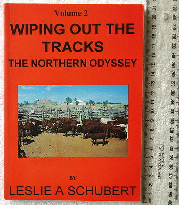 WIPING OUT THE TRACKS Vol2 The Northern Odyssey [Schubert] Pilbara/Kimberley1stE