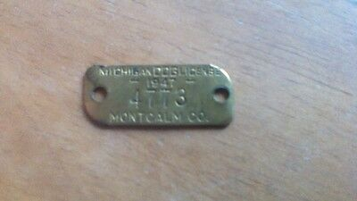 1947  Dog License Tag Brass  Montcalm County, Michigan