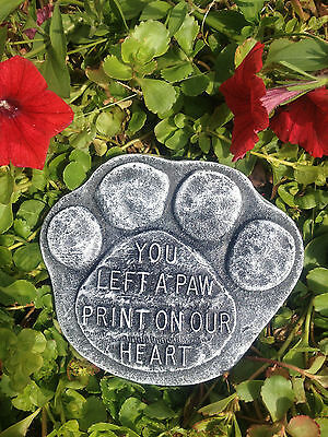 Memorial Stone/ Plaque/ Gravemarker/ Pet Paw, You Left A Paw Print On Our Heart