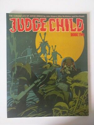 The Chronicles of JUDGE DREDD JUDGE CHILD Book Two John Wagner Titan Books
