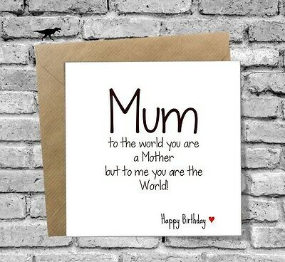 Birthday Card Mum Funny Love Joke Any Age World 30Th 40Th 50Th 60Th 70Th 75Th