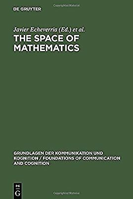 The Space of Mathematics: Proceedings of the International Symposium on Structur