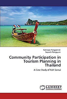 Community Participation in Tourism Planning in Thailand: A Case Study of Koh Sam
