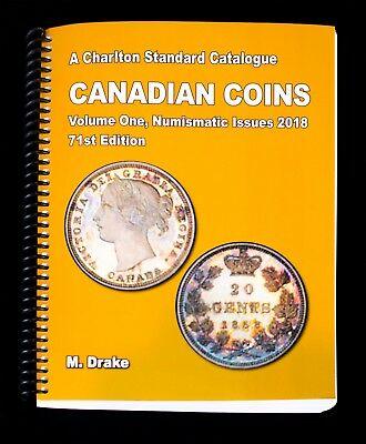 2018 CANADIAN COINS CATALOG + PRICE GUIDE - VOLUME ONE - 71st EDITION