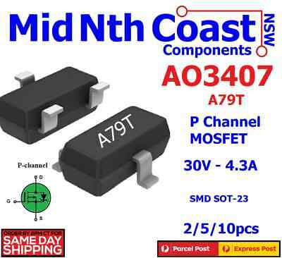 5/10pc AO3407 A79T 30V-4.3A SOT23 MOS P-Channel MOSFET SMD