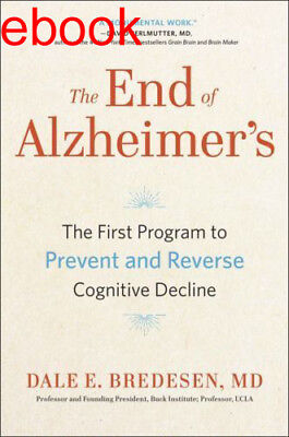 The End of Alzheimer's by Dale Bredesen eBooks Prevent&Reverse Cognitive Decline