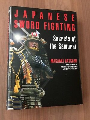 JAPANESE SWORD FIGHTING by MASAAKI HATSUMI Hardback 1st EDITION 2005