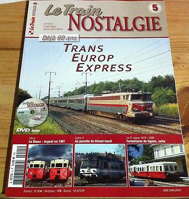 Le Train Nostalgie N°5 TransEuropExpress