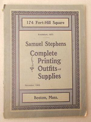 1902 SAMUEL STEPHENS COMPLETE PRINTING OUTFITS & SUPPLIES CATALOG offset TYPE