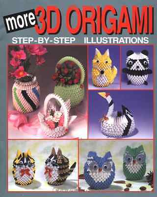 More 3D Origami Book: Step-By-Step Illustrations (3D Origami Series) Ebook