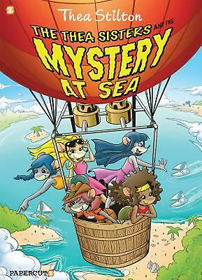 """Thea Stilton Graphic Novels #6: """"The Thea Sisters and the Mystery at Sea"""" by The"""