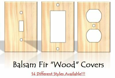 """Balsam Fir """"Wood"""" Light Switch Covers Home Decor Outlet - MADE FROM PLASTIC"""