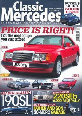 Classic Mercedes Magazine Summer 2017 #20 (BRAND NEW BACK ISSUE)