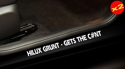 HILUX 4X4 Ute Door Sill Stickers GRUNT Funny Offroad 400mm PAIR