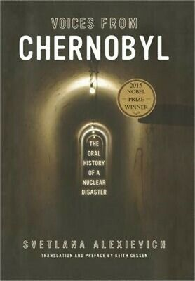 Voices from Chernobyl: The Oral History of a Nuclear Disaster (Hardback or Cased