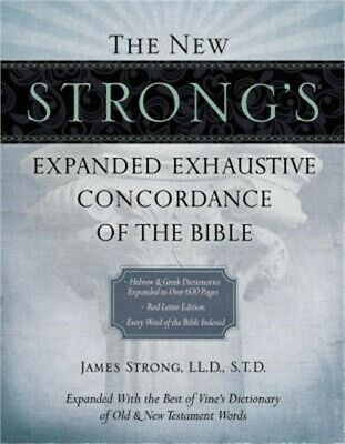 The New Strong's Expanded Exhaustive Concordance of the Bible (Hardback or Cased