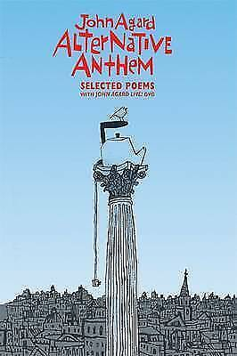 Alternative Anthem: Selected Poems by John Agard, P Robertson-Pearce (P/B 2009)