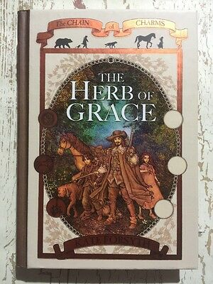 The Herb Of Grace THE CHAIN OF CHARMS SERIES Book 3 HardCover NEW Kate Forsyth