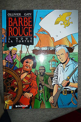 BD barbe rouge n°29 a nous la tortue EO 1995 TBE ollivier gaty RARE