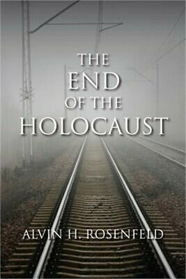 The End of the Holocaust (Paperback or Softback)