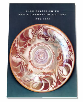 Alan Caiger-Smith and Aldermaston Pottery 1955-1993, 0952151006, Art Pottery