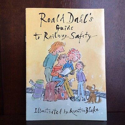 Roald Dahl's Guide To Railway Safety Booklet Illustrated By Quentin Blake.