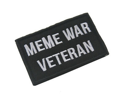 Meme War Veteran Military Army Tactical Morale Badge Embroidered Hook Patch -01