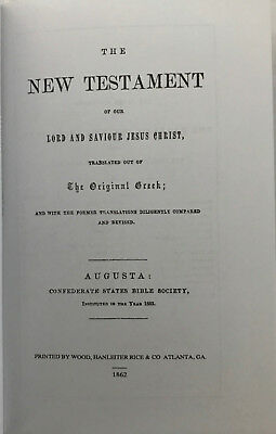 1862 CONFEDERATE STATES BIBLE SOCIETY New Testament - reprint hardbound