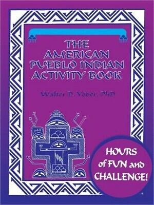 The American Pueblo Indian Activity Book (Paperback or Softback)