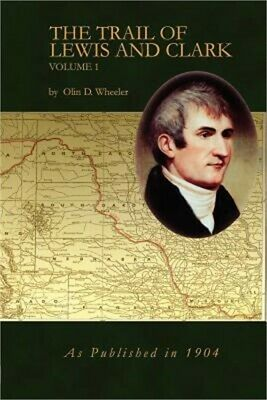 The Trail of Lewis and Clark Vol 1 (Paperback or Softback)