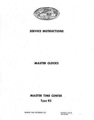 * Simplex Master Time 93 Series 34 Pg. Copy of Manual - Service - Hard to find