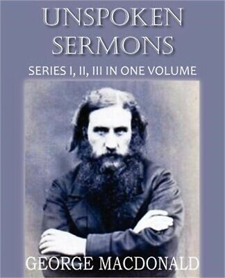 Unspoken Sermons Series I, II, and II (Paperback or Softback)