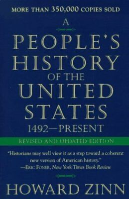 People's History of the United States, A by Zinn, Howard