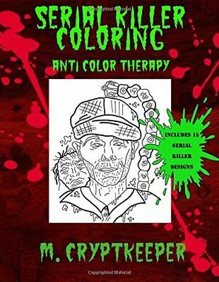 Coloring Book Adults Serial Killer Stress Relieving Designs Figures Paperback