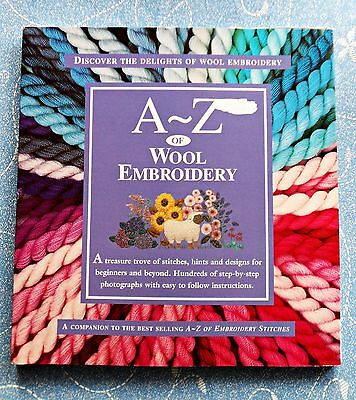 A-Z  of  WOOL  EMBROIDERY ~ 2001 SC Book in GC ~ Companian to A-Z of Embroidery