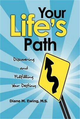 Your Life's Path: Discovering and Fulfilling Your Destiny (Hardback or Cased Boo
