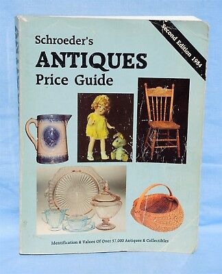 1984 Second Edition Schroeder's Antiques Price Guide