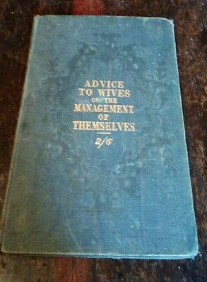 1800's Advice to Wives on the Managememnt of Themselves. Vol 2/6 Doctors Medical