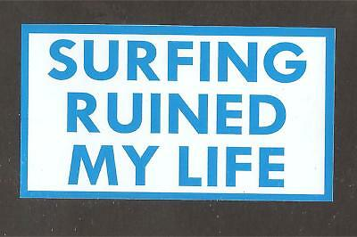 """SURFING RUINED MY LIFE"" Sticker Decal Surfboard RAT FINK CAR VW UTE FORD HOLDEN"