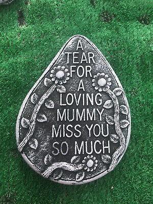 Fibreglass Case & Mould/ Memorial Teardrop/ A Tear For A Loving Mummy Miss You