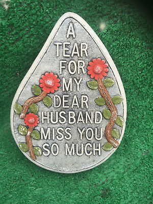Fibreglass Case & Mould/ Memorial Heart/ A Tear For My Dear Husband Miss You So