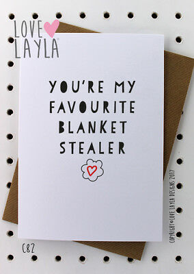 Greeting Card/ Anniversary Card/Comedy/Novelty/Funny/Humour/Love Layla Aust /C82
