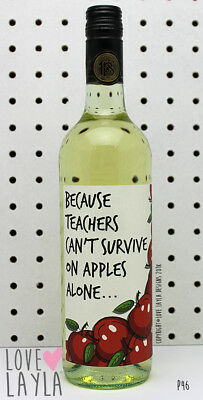Wine Label/Teachers/Apples/Wine/Gift/teach/Funny/Humour/Love Layla Australia/P46